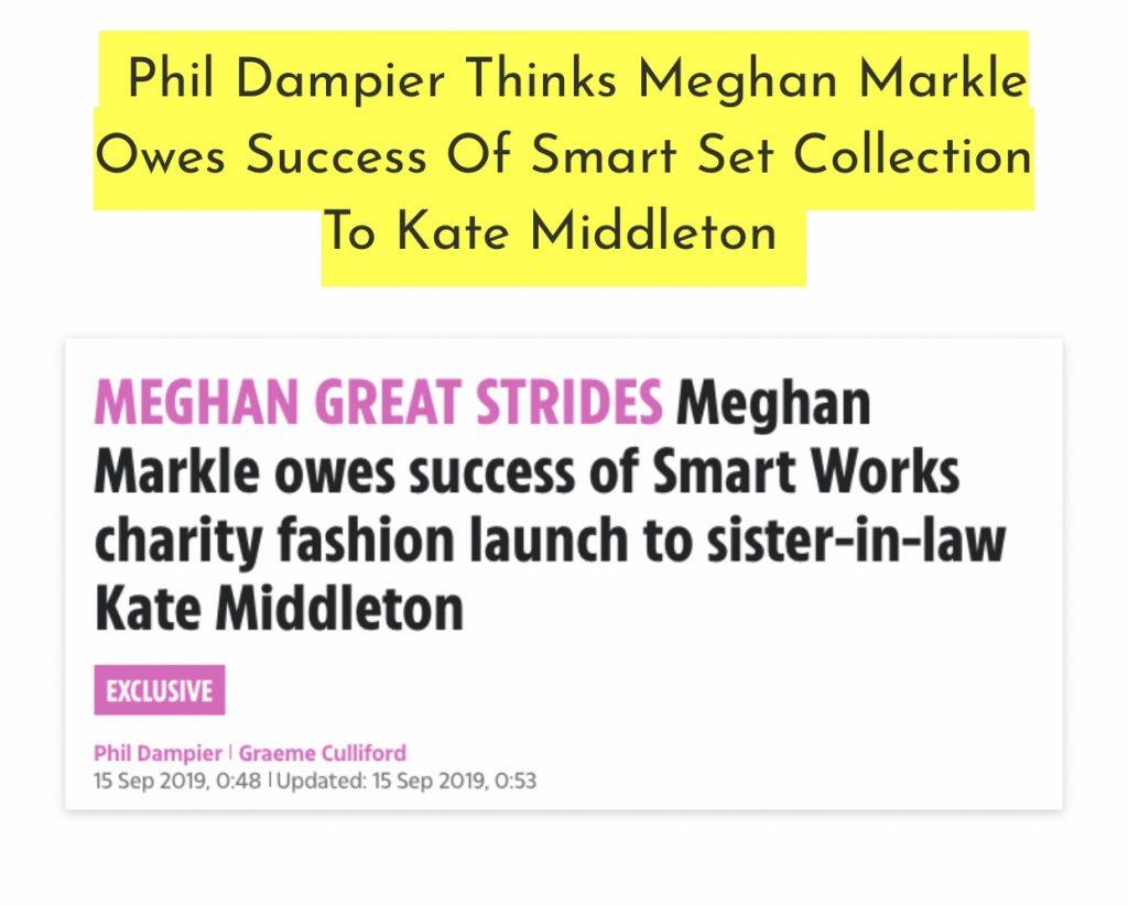 Phil Dampier thinks Meghan is successful because of Kate